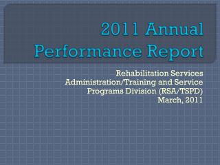 2011 Annual  Performance Report