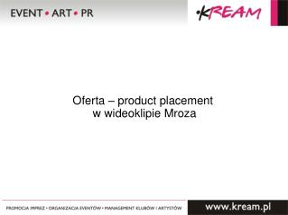 Oferta – product placement  w wideoklipie Mroza