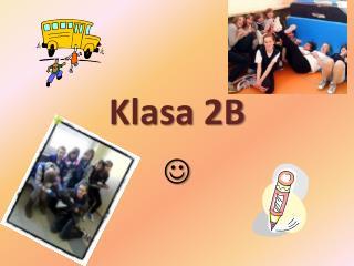 Klasa 2B