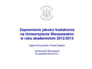 System Zapewniania i Doskonalenia Jakości Kształcenia na UW