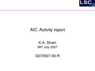 AIC: Activity report