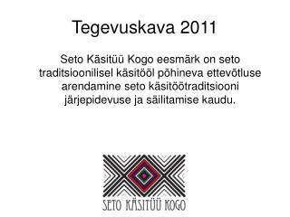 Tegevuskava 2011