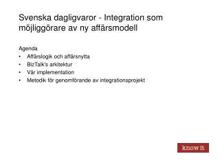Svenska dagligvaror - Integration som möjliggörare av ny affärsmodell