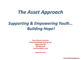 The Asset Approach Supporting & Empowering Youth�  Building Hope!