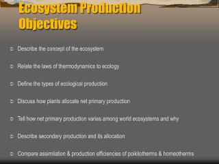 Ecosystem Production Objectives