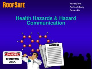 Health Hazards & Hazard Communication