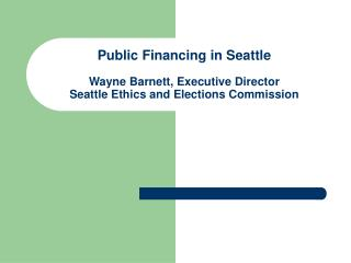 Brief Overview: Seattle's Form of Government