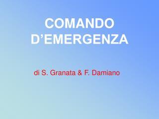 COMANDO D'EMERGENZA
