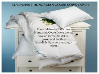 Edleweiss Goose Down Duvet And Pillows
