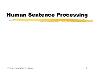 Human Sentence Processing