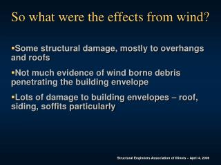 So what were the effects from wind?