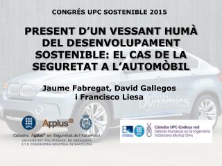 PRESENT D'UN VESSANT HUMÀ DEL DESENVOLUPAMENT SOSTENIBLE: EL CAS DE LA SEGURETAT A L'AUTOMÒBIL