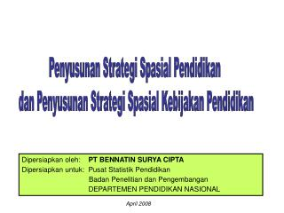 Penyusunan Strategi Spasial Pendidikan  dan Penyusunan Strategi Spasial Kebijakan Pendidikan