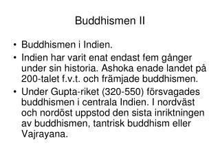 Buddhismen II