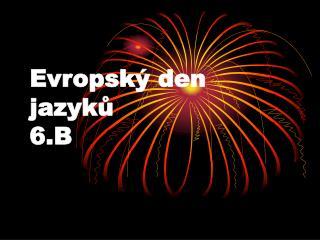 Evropský den jazyků 6.B