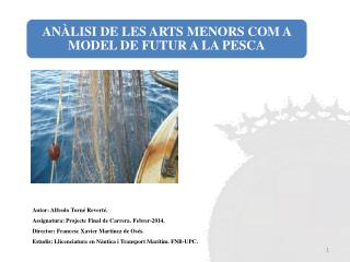 Autor: Alfredo Torné Reverté. Assignatura: Projecte Final de Carrera. Febrer-2014.
