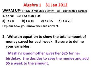 Algebra 1    31 Jan 2012