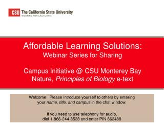 Affordable Learning Solutions: Webinar Series for Sharing  Campus Initiative @ CSU Monterey Bay