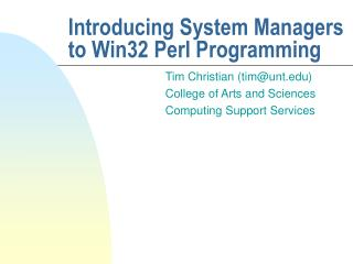Introducing System Managers to Win32 Perl Programming