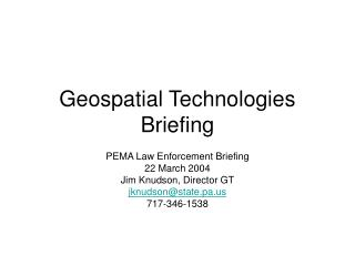 Geospatial Technologies Briefing