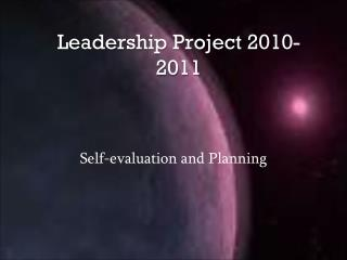 Leadership Project 2010-2011
