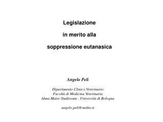 Legislazione in merito alla soppressione eutanasica