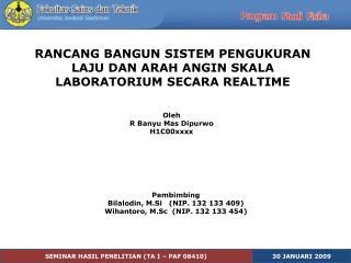SEMINAR HASIL PENELITIAN (TA I – PAF 08410)