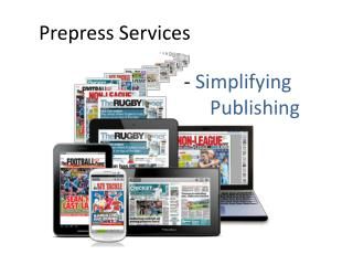 Prepress Services - Simplifying Publishing
