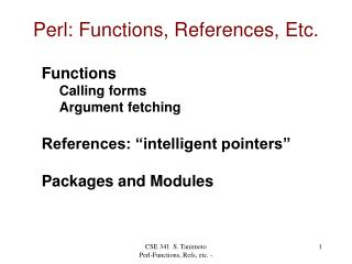 Perl: Functions, References, Etc.
