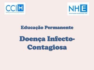 Educa  o Permanente  Doen a Infecto-Contagiosa