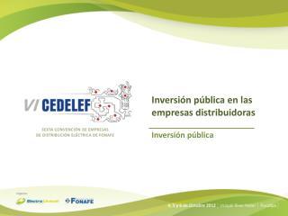 Inversión pública en las empresas distribuidoras