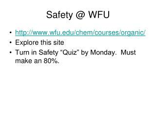 Safety @ WFU
