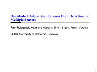 Distributed Online Simultaneous Fault Detection for Multiple Sensors