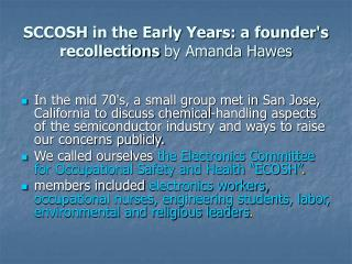 SCCOSH in the Early Years: a founder's recollections  by Amanda Hawes