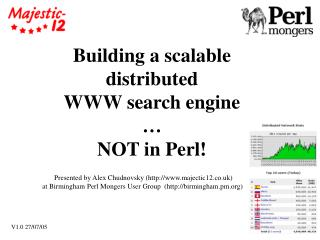 Building a scalable distributed  WWW search engine  … NOT in Perl!