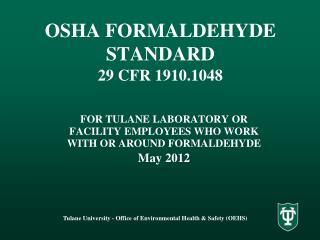 OSHA FORMALDEHYDE STANDARD 29 CFR 1910.1048