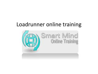 LoadRunner online training in usa, uk, Canada, Malaysia, Aus