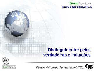 Desenvolvido pelo Secretariado CITES