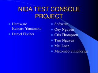 NIDA TEST CONSOLE PROJECT