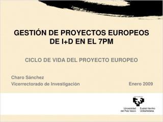 GESTIÓN DE PROYECTOS EUROPEOS DE I+D EN EL 7PM