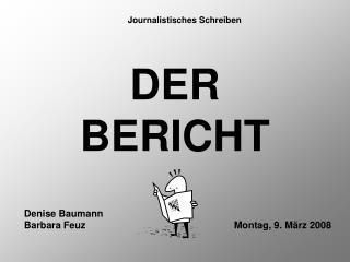 DER BERICHT
