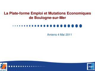 La Plate-forme Emploi et Mutations Economiques de Boulogne-sur-Mer