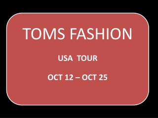 Custom Tailor Toms Fashion - USA Tours