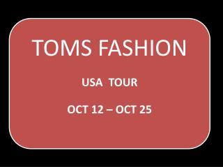 Custom Tailor Toms Fashion - USA Tours