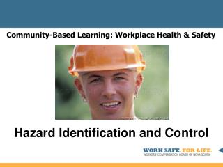 Community-Based Learning: Workplace Health & Safety