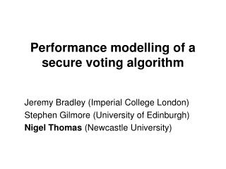 Performance modelling of a secure voting algorithm