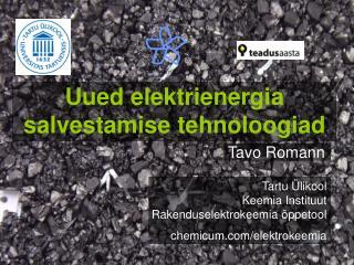 Uued elektrienergia  salvestamise tehnoloogiad