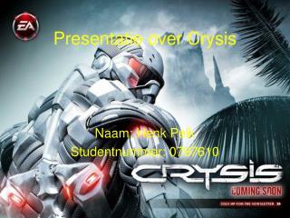 Presentatie over Crysis