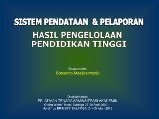 SISTEM PENDATAAN  & PELAPORAN