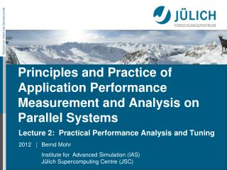 Principles and Practice of Application Performance Measurement and Analysis on Parallel Systems